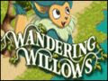 Spiele Wandering Willows
